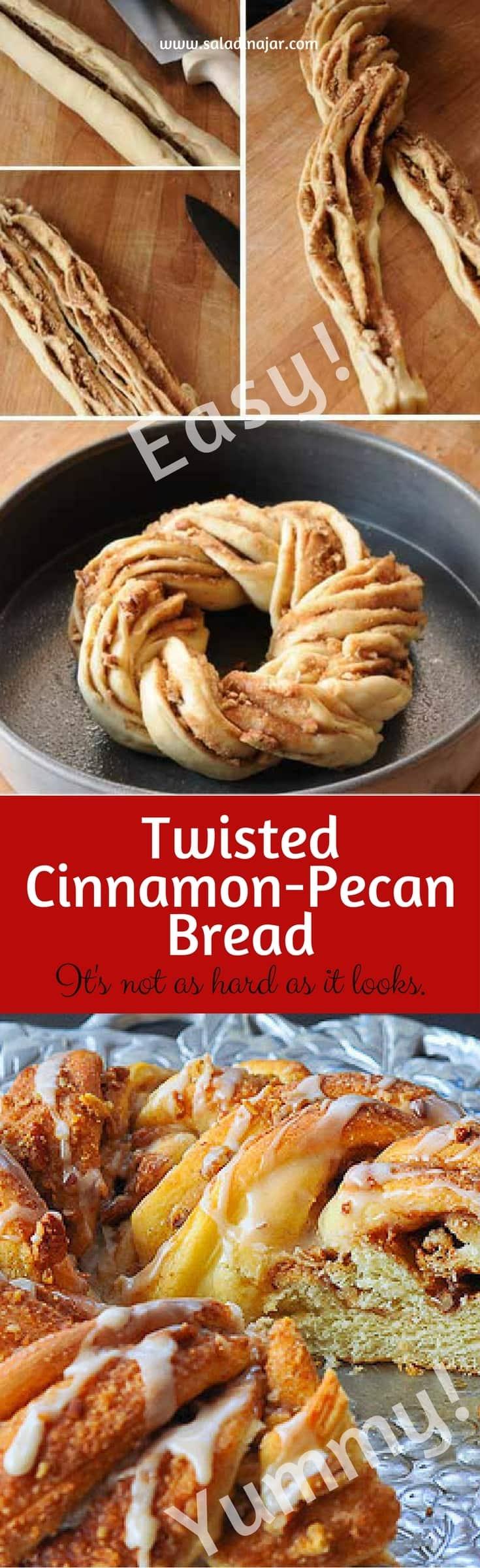 Twisted Cinnamon-Pecan Bread