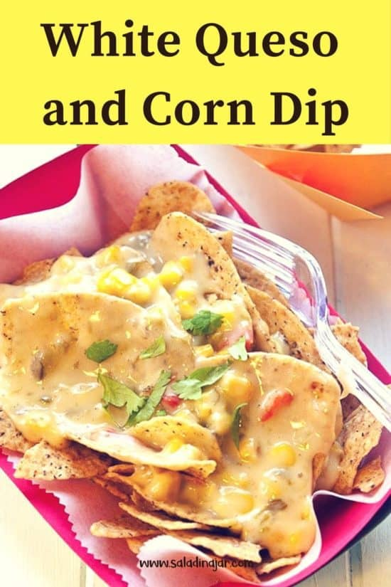 White Queso and Corn Dip served over chips