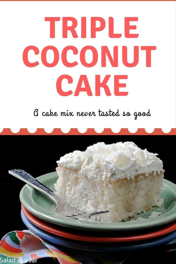 Triple Coconut Cake, white cake mix, cream of coconut, cakes, dessert