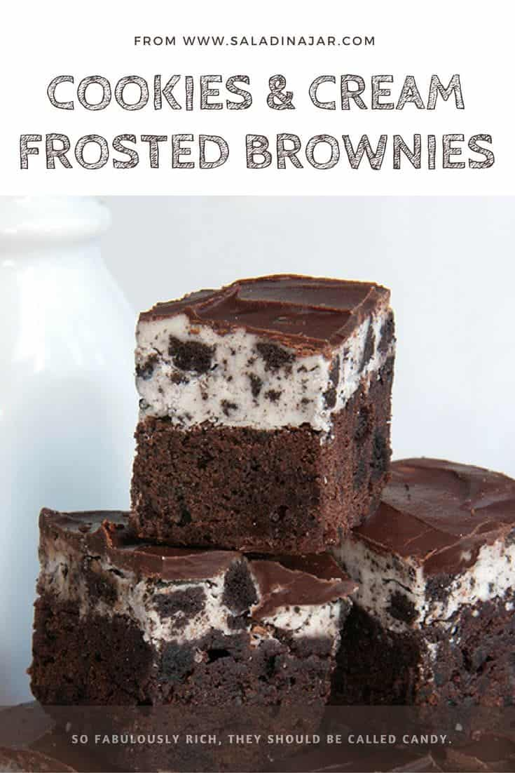 Cookies and Cream Frosted Brownies should be classified as candy, it is so rich and yummy.