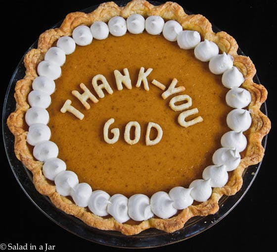 "My Version of Libby's Famous Pumpkin Pie-decorated with letters that say ""Thank-You God."""