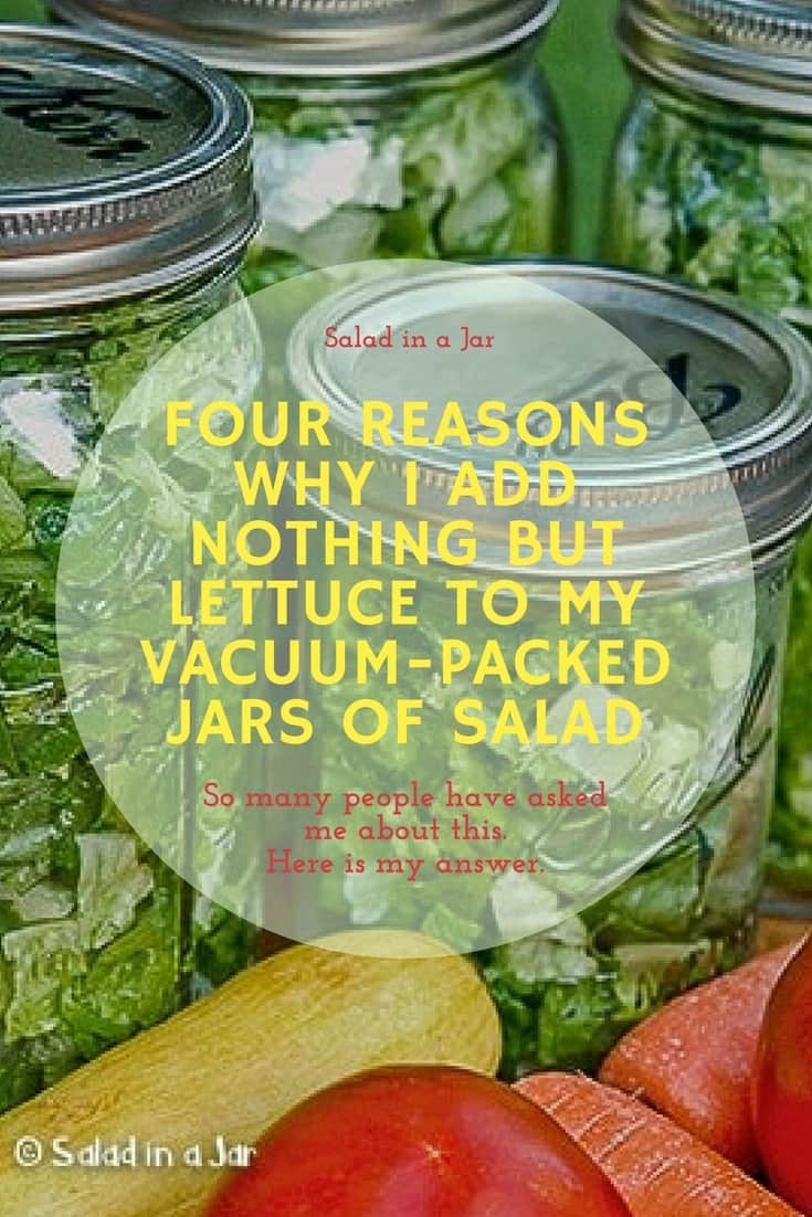 FOUR REASONS WHY I ADD NOTHING BUT LETTUCE TO MY VACUUM-PACKED SALADS