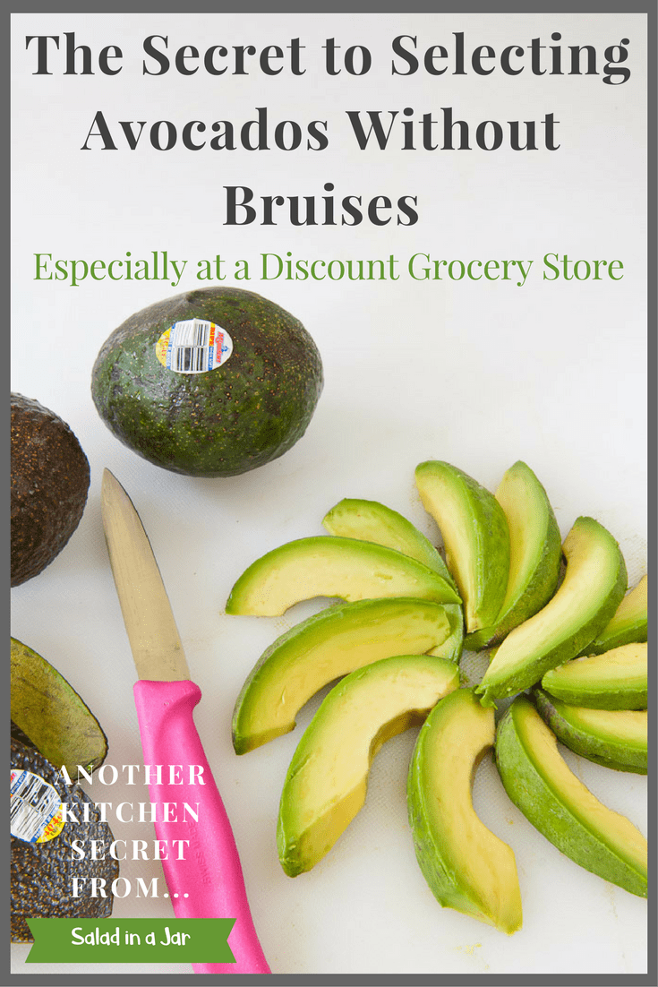 How to Select an Avocado Without Bruises, especially from a discount grocery story