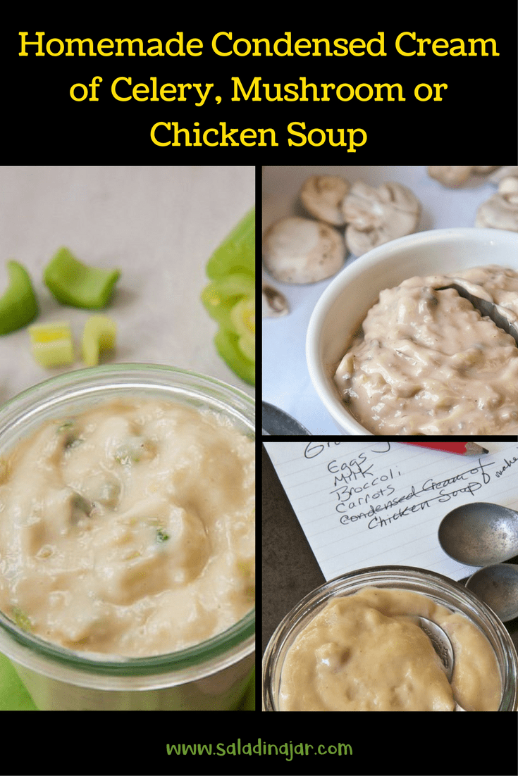 Homemade Condensed Cream of Celery, Mushroom, or Chicken Soup