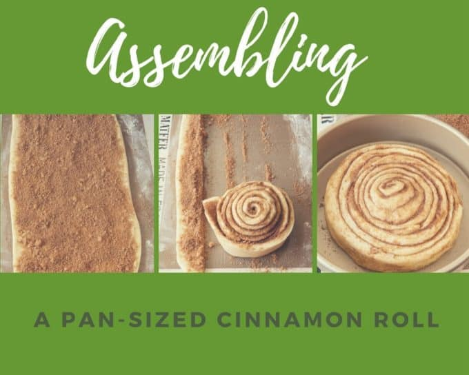 Assembling a Pan-Sized Cinnamon Roll
