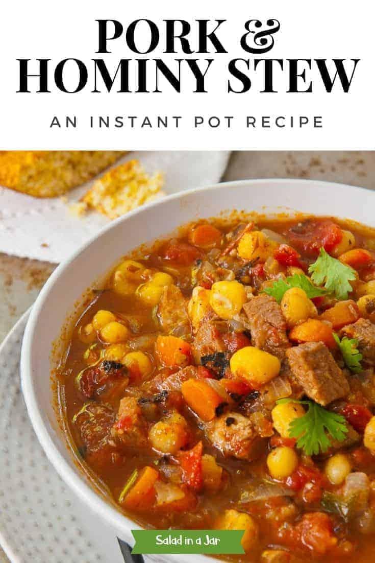 Pork & Hominy Stew--An Instant Pot Recipe