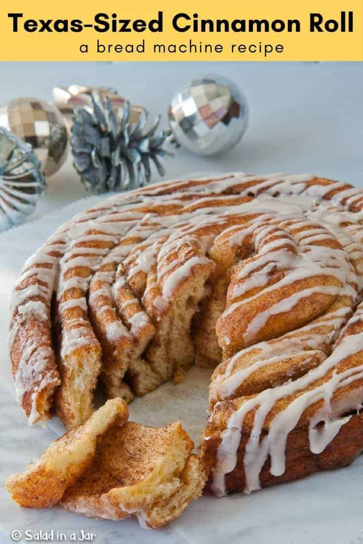 Pinterest image forTexas-Sized Cinnamon Roll; a bread machine recipe