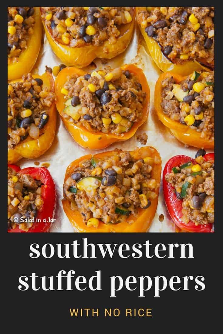 Southwestern Stuffed Peppers Without Rice are so full of goodness, nutrition, and FLAVOR! Make ahead and freeze.