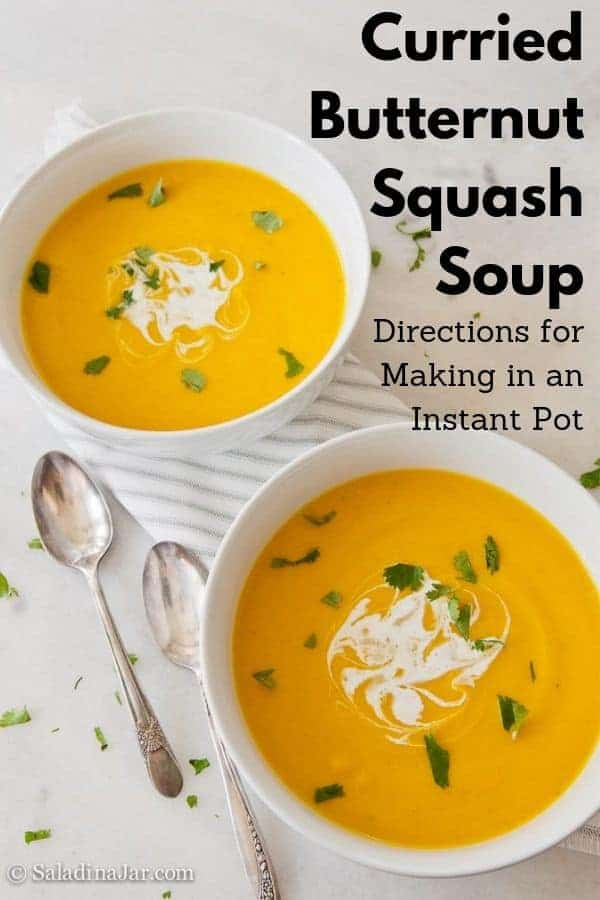 Try this velvety smooth Curried Butternut Squash Soup. Directions for Instant Pot included.