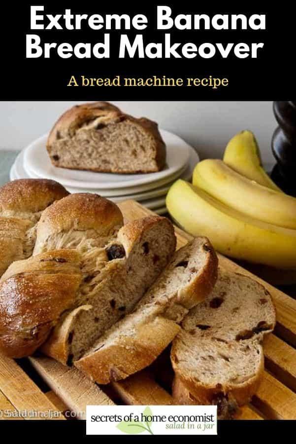 pinterest image of extreme banana bread makeover
