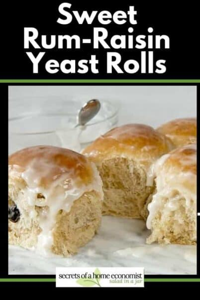 pinterest image for sweet rum-raising yeast rolls