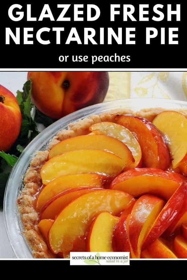 Pinterest image of Fresh Glazed Peach PIe