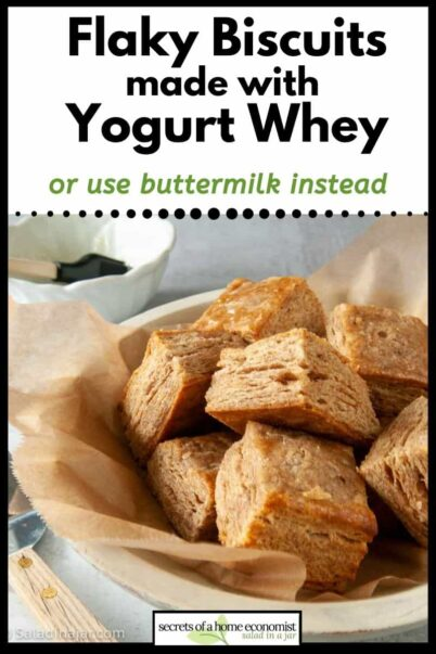 Pinterest image for Flaky Biscuits made with yogurt whey