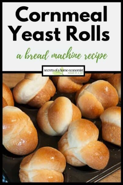 Pinterest Image for Cornmeal Yeast Rolls Recipe
