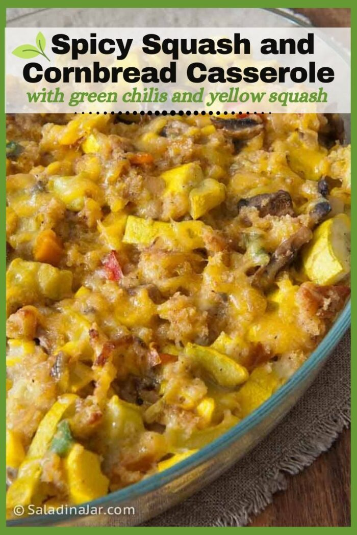 Pinterest image of Spicy Squash Casserole with Cornbread